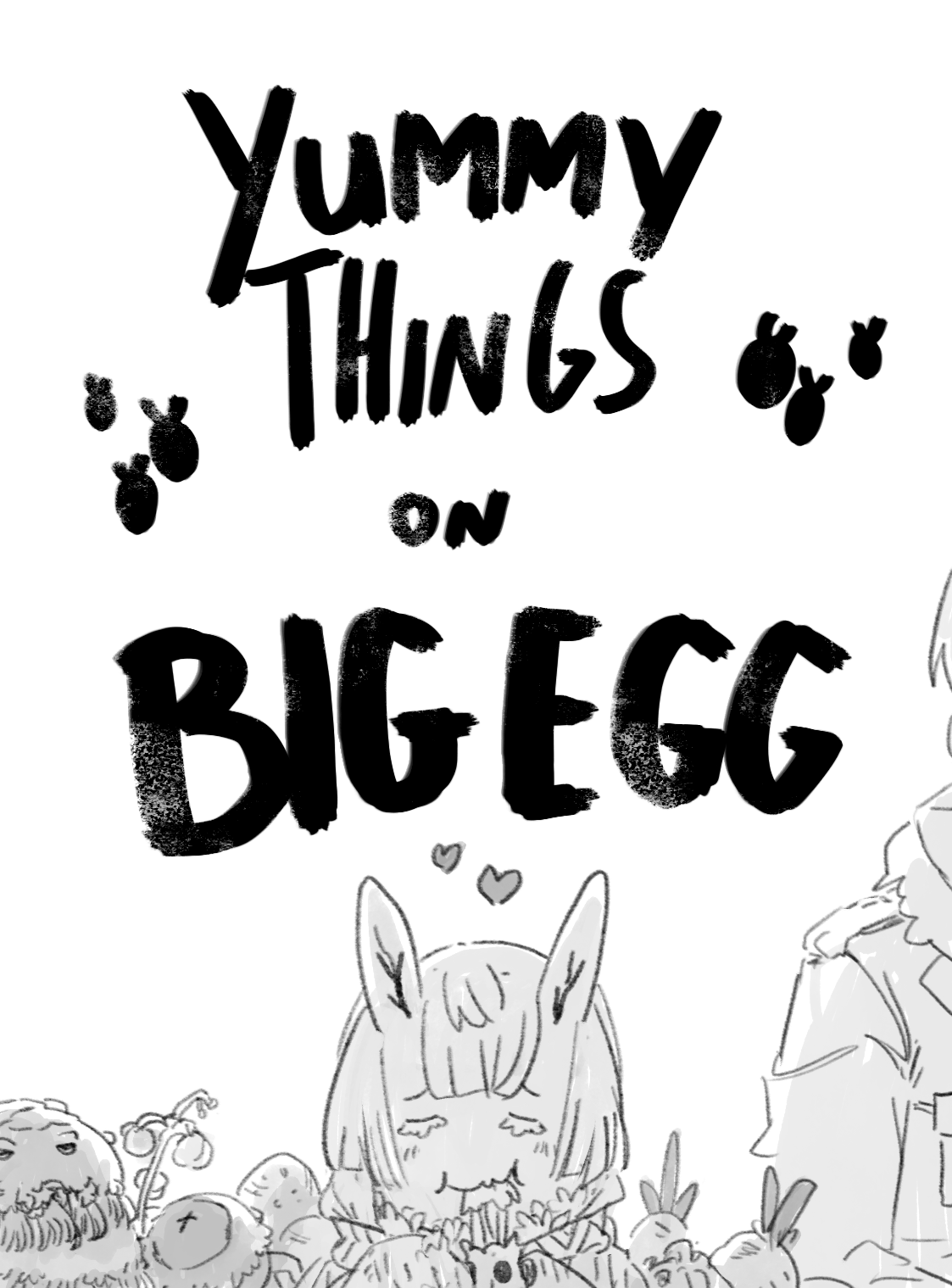 [ Things I Have Eaten on Big Egg - 1 ]